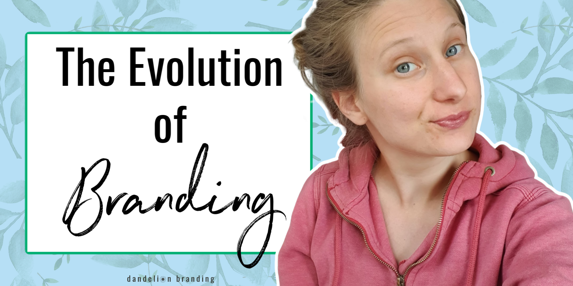 The evolution of branding