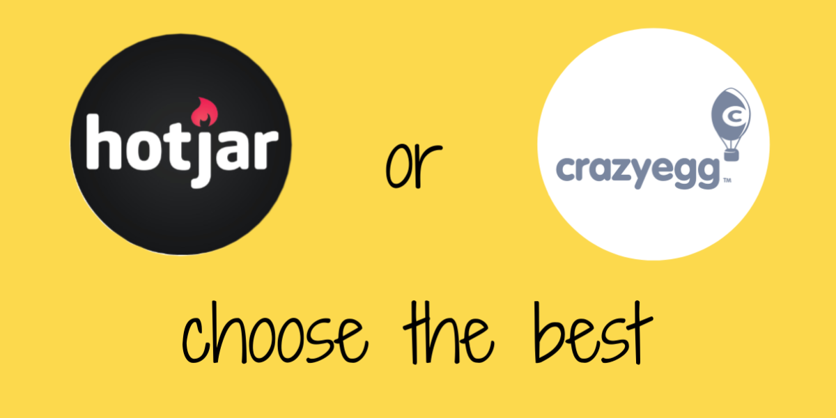 HotJar or Crazy Egg? Which is the Best User Experience Test?