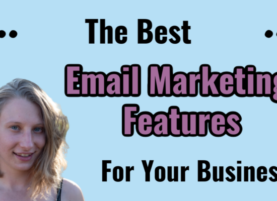 blonde girl smiling next to text saying the best email marketing features for your business on a light blue background dandelion branding