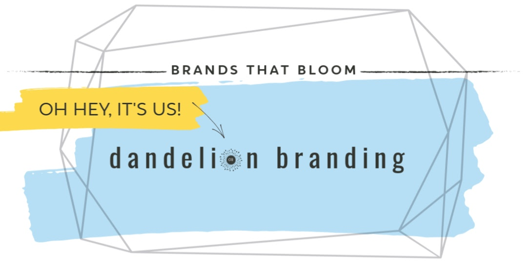 Brands that Bloom Dandelion Branding