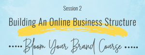 Brand Course Session 2 - Online Business Structure