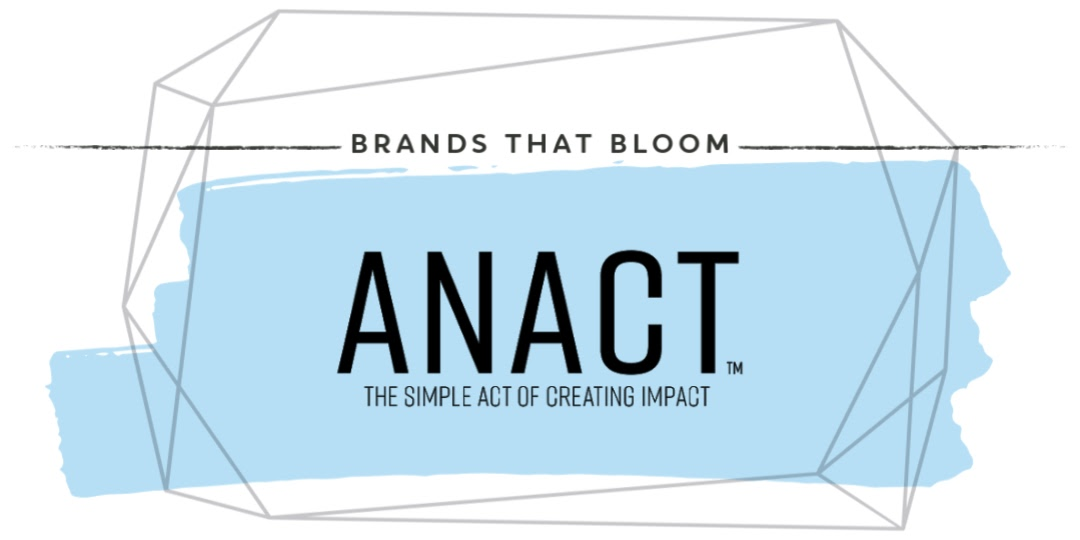 Brands that Bloom - Anact and Brianna