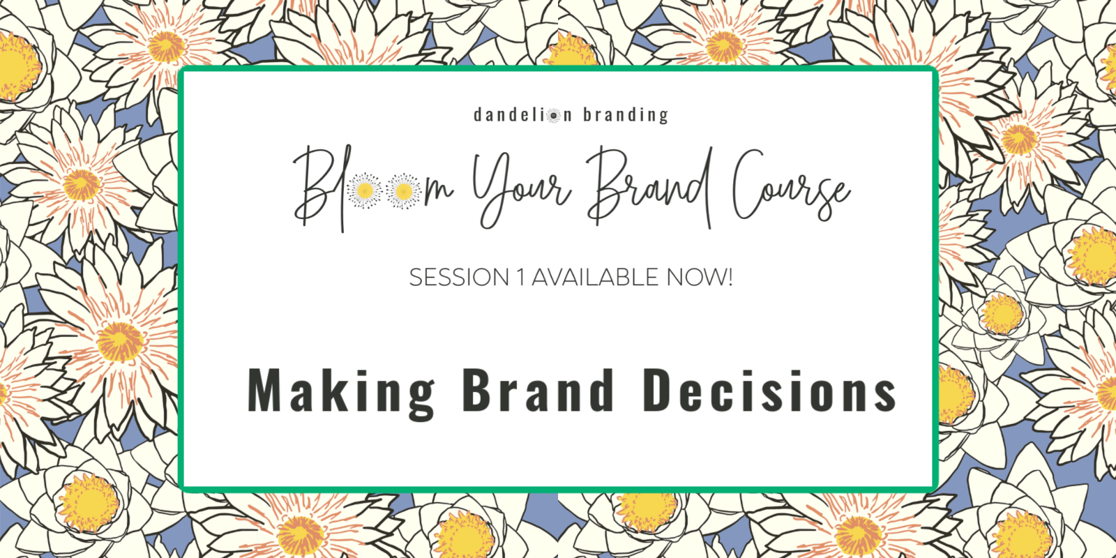 Making Brand Decisions: Branding Course