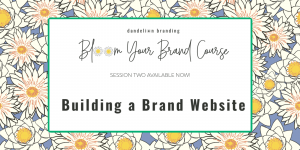 Website Branding Article about Session Two of the Bloom Your Brand Course - Lots of Flowers