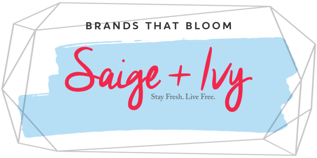 Saige and Ivy - Brands that Bloom