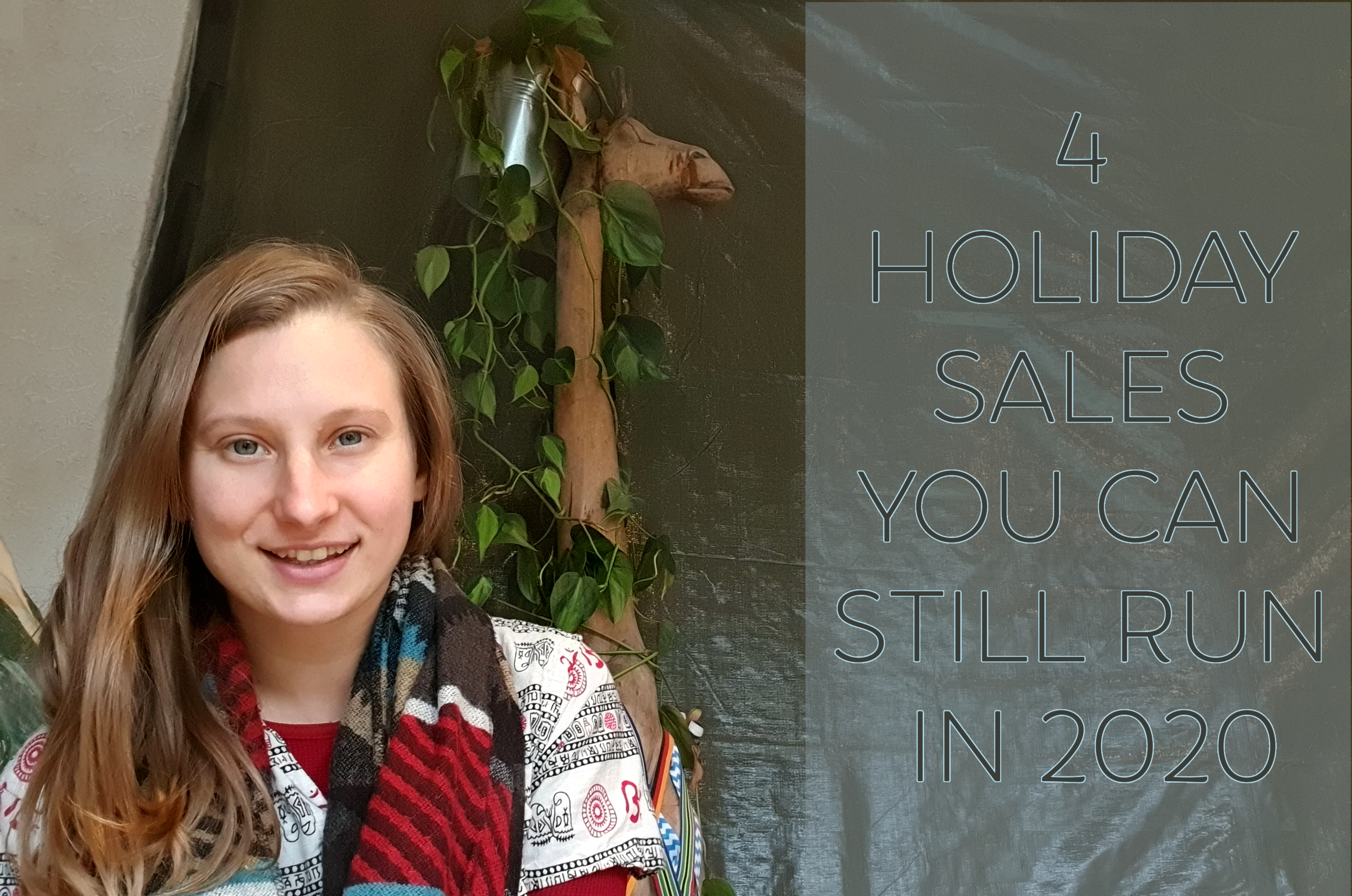 Holiday Sales You Can Still Do in 2020