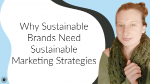 Sustainable Marketing Strategies