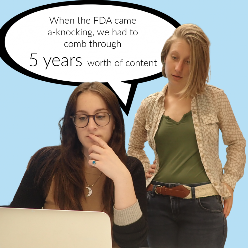 aub and court looking at a computer with a talk bubble that says, :when the FDA cam a-knocking we had to comb through 5 years of content - manage your claims right.