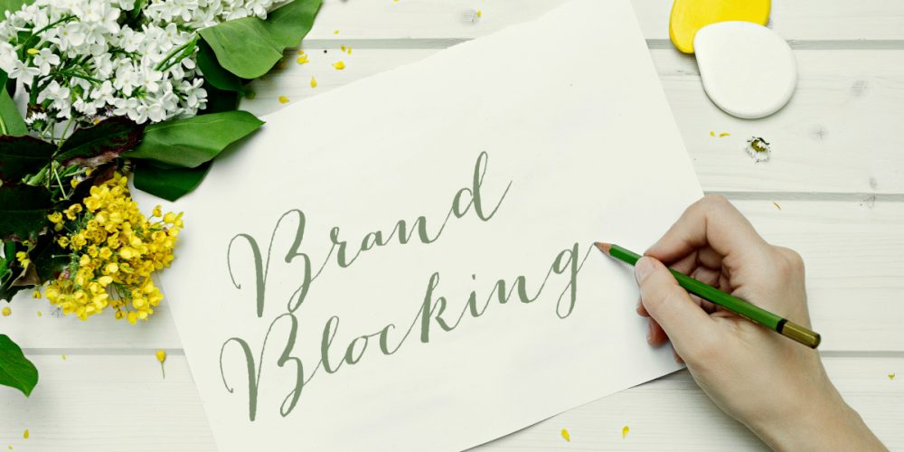 Brand Blocking is Important to your online brand
